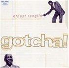 ERNEST RANGLIN Gotcha! album cover