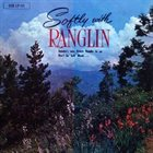 ERNEST RANGLIN Softly With Ranglin album cover