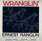 ERNEST RANGLIN Wranglin' album cover