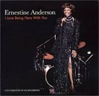 ERNESTINE ANDERSON I Love Being Here With You album cover