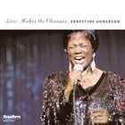 ERNESTINE ANDERSON Love Makes the Changes album cover