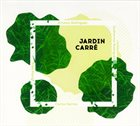 ERNESTO RODRIGUES Ernesto Rodrigues, Guilherme Rodrigues, Fred Marty & Carlos Santos : Jardin Carré album cover