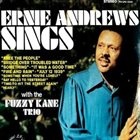 ERNIE ANDREWS Ernie Andrews Sings with the Fuzzy Kane Trio album cover