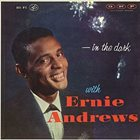 ERNIE ANDREWS In The Dark album cover