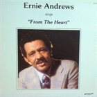 ERNIE ANDREWS Sings From The Heart album cover