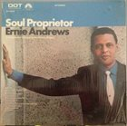 ERNIE ANDREWS Soul Proprietor album cover