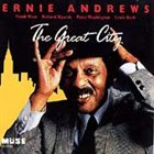 ERNIE ANDREWS The Great City album cover
