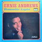 ERNIE ANDREWS Travelin' Light album cover