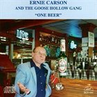 ERNIE CARSON One Beer album cover