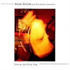 ERNIE KRIVDA Live at the Dirty Dog album cover