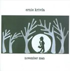 ERNIE KRIVDA November Man album cover