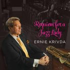 ERNIE KRIVDA Requiem for a Jazz Lady album cover
