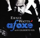 ERNIE WATTS Afoxé (with Giberto Gil ) album cover