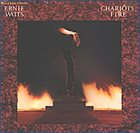 ERNIE WATTS Chariots of Fire album cover