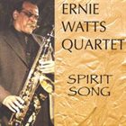 ERNIE WATTS Spirit Song album cover