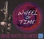 ERNIE WATTS Wheel of Time album cover