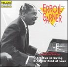 ERROLL GARNER Closeup in Swing and a New Kind of Love album cover