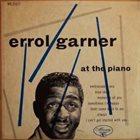 ERROLL GARNER Erroll Garner at the Piano (aka Piano) album cover