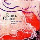 ERROLL GARNER I'm in the Mood for Love album cover