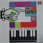 ERROLL GARNER Informal Piano Improvisations album cover
