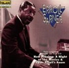 ERROLL GARNER Now Playing: A Night at the Movies & Up in Erroll's Room album cover
