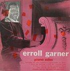 ERROLL GARNER Piano Solos album cover