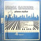 ERROLL GARNER Piano Stylist album cover