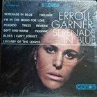 ERROLL GARNER Serenade In Blue album cover