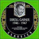 ERROLL GARNER The Chronological Classics: Erroll Garner 1946-1947 album cover
