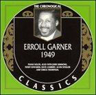 ERROLL GARNER The Chronological Classics: Erroll Garner 1949 album cover