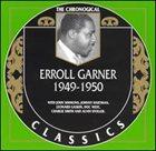 ERROLL GARNER The Chronological Classics: Erroll Garner 1949-1950 album cover