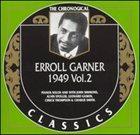 ERROLL GARNER The Chronological Classics: Erroll Garner 1949, Volume 2 album cover