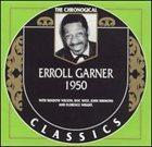ERROLL GARNER The Chronological Classics: Erroll Garner 1950 album cover