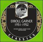 ERROLL GARNER The Chronological Classics: Erroll Garner 1951-1952 album cover