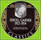 ERROLL GARNER The Chronological Classics: Erroll Garner 1953-1954 album cover