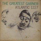 ERROLL GARNER The Greatest Garner album cover