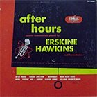 ERSKINE HAWKINS After Hours album cover