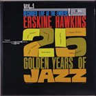 ERSKINE HAWKINS Erskine Hawkins Salutes 25 Golden Years Of Jazz Vol. 1 album cover