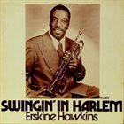 ERSKINE HAWKINS Swingin' In Harlem album cover