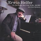 ERWIN HELFER Erwin Helfer With John Brumbach : I'm Not Hungry But I Like To Eat - BLUES! album cover