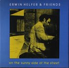 ERWIN HELFER On The Sunny Side Of The Street album cover