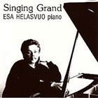 ESA HELASVUO Singing Grand album cover