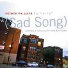 ESTHER PHILLIPS Fa Fa Fa (Sad Song) album cover