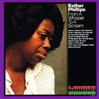 ESTHER PHILLIPS From A Whisper To A Scream album cover