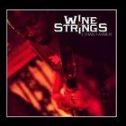 ETHAN FARMER Wine & Strings album cover