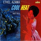 ETHEL AZAMA Cool Heat album cover