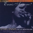 ETHEL ENNIS Ennis Anyone? Ethel Ennis, Live at Montpelier! album cover