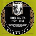 ETHEL WATERS The Chronological Classics: Ethel Waters 1929-1931 album cover