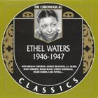 ETHEL WATERS The Chronological Classics: Ethel Waters 1946-1947 album cover