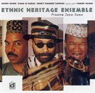 ETHNIC HERITAGE ENSEMBLE Freedom Jazz Dance album cover